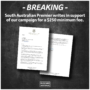 $250 Campaign Update – A Letter From the South Australian Premier